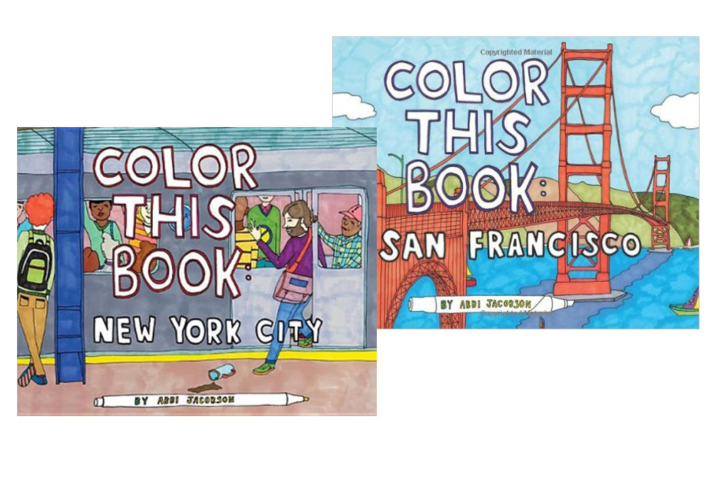 featuring over 30 illustrations by artist and comedienne abbi jacobson this coloring book captures the charm and personality of bustling new york city and - Abbi Jacobson Coloring Book