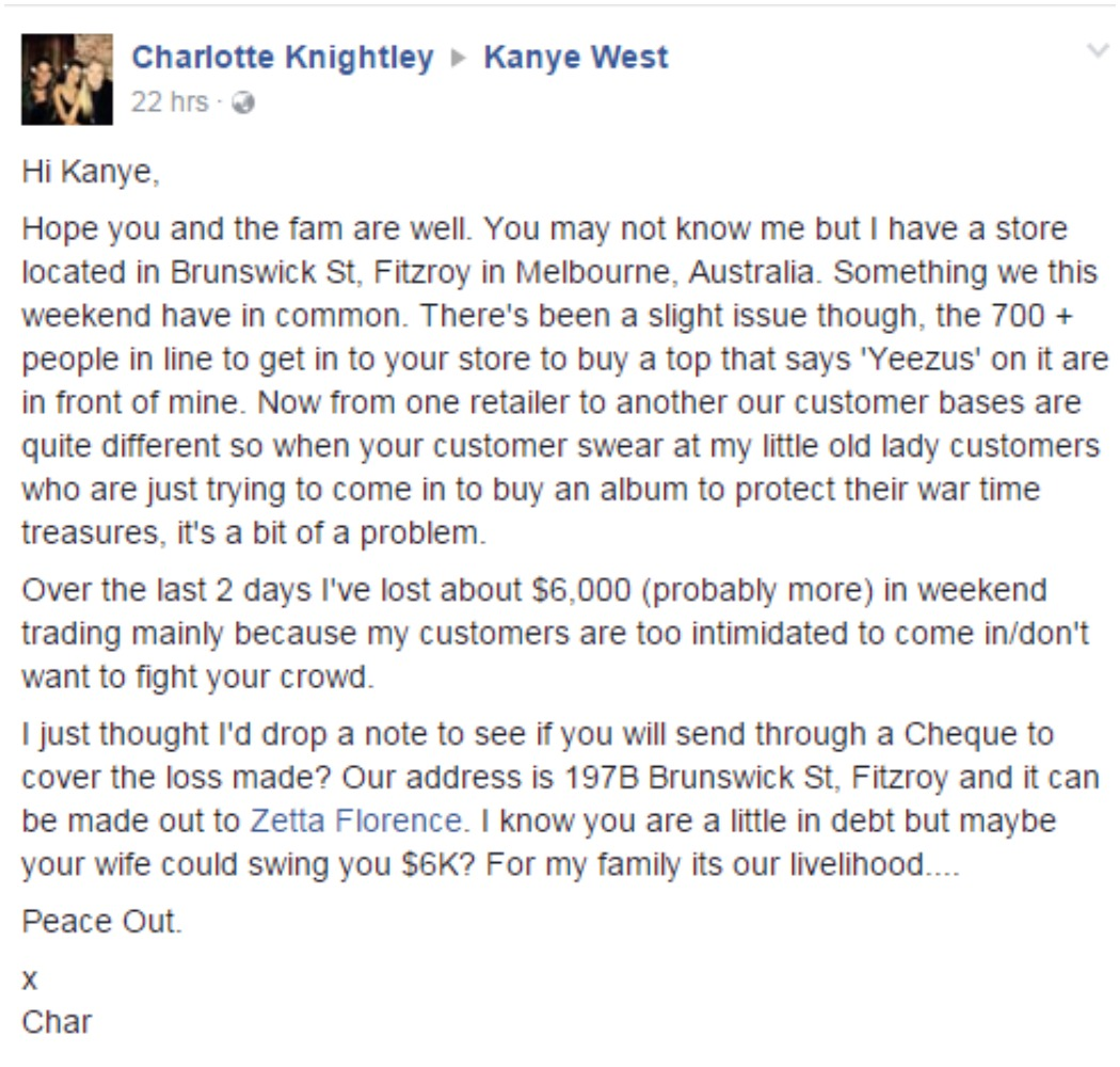 Shop owner Charlotte Knightley has asked Kanye West to reimburse her for lost trade. (Facebook)
