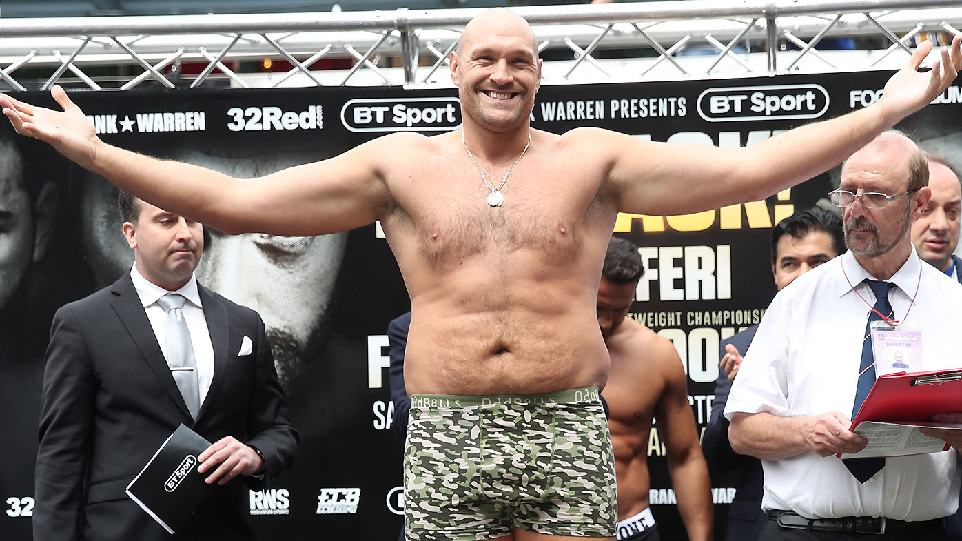 Fury weighed in at 125kg for his bout with Sefer Seferi last month