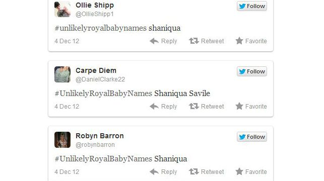 Some of the most popular suggestions to not call the Duke and Duchess of Cambridge's new baby include Shaniqua